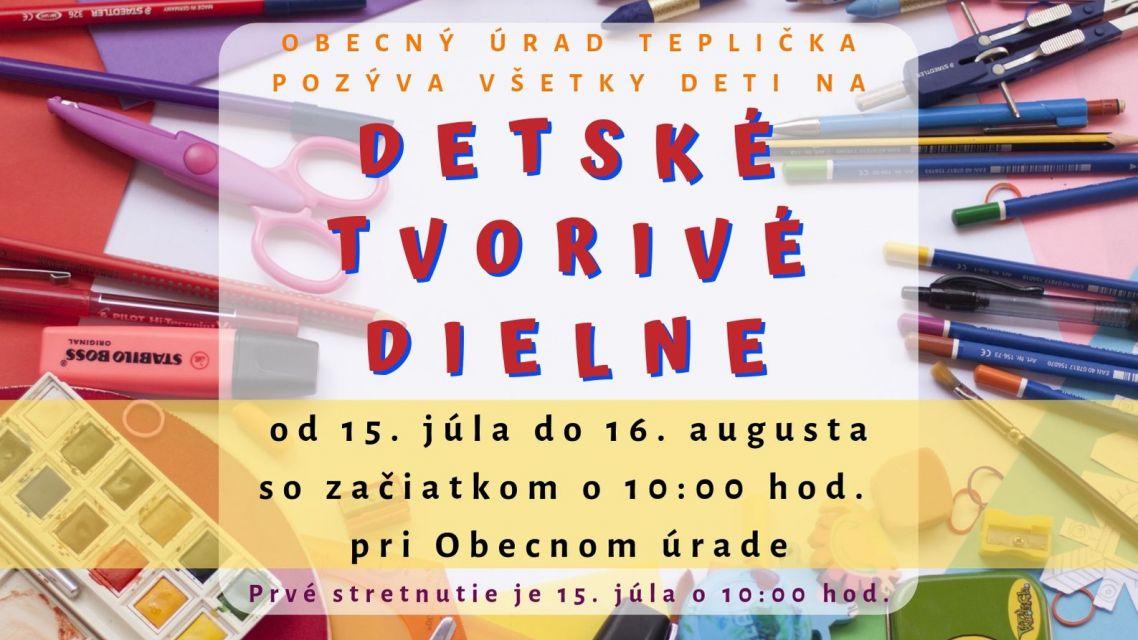 DETSKÉ TVORIVÉ DIELNE - Júl, August 2019