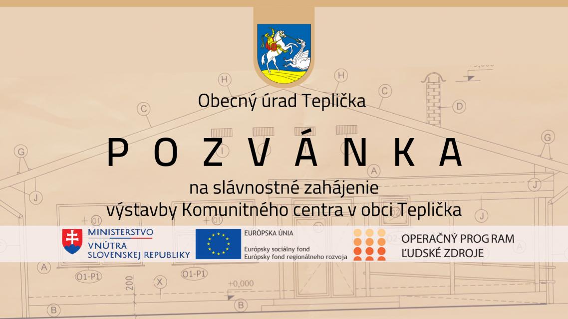 Slávnostné zahájenie výstavby Komunitného centra v obci Teplička