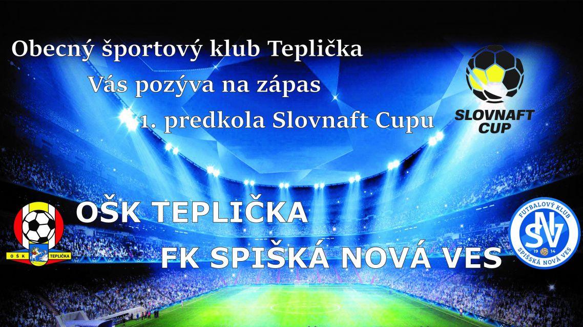 Pozvánka na futbalový Slovenský pohár SLOVNAFT CUP.