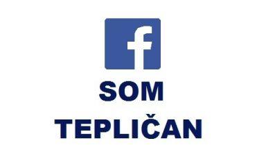 Facebook skupina SOM TEPLIČAN